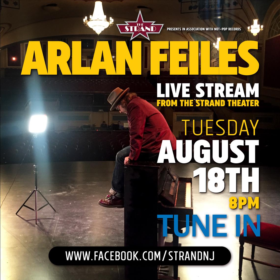Arlan Feiles - LIVE STREAM - Strand Theater - August 18 2020